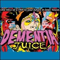 Dads_Garage_-_Dementia_Juice2