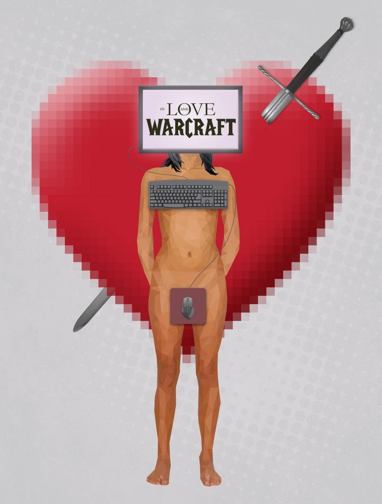 3 - In Love and Warcraft