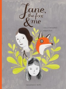Cover of Jane, the Fox and Me. Illustration by Isabelle Arsenault