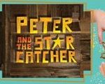 Catch debut of 'Peter and the Starcatcher'