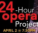 High anxiety? No, just the 24-Hour Opera Project