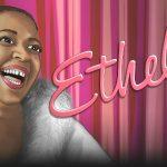 ETHEL'S SHOW