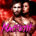 Bloody big trouble brews in 'Macbeth'